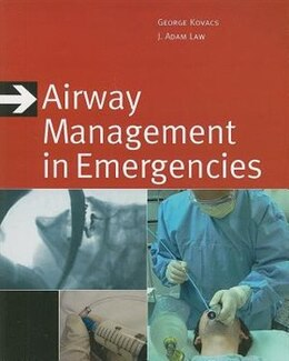 Book Airway Management in Emergencies by George Kovacs