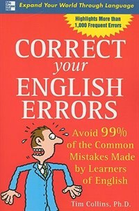 Book Correct Your English Errors: How to Avoid 99% of the Common Mistakes Made by Learners of English by Tim Collins