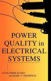 Book Power Quality in Electrical Systems by Alexander Kusko