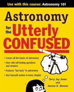 Book Astronomy for the Utterly Confused by Dr. Terry Jones