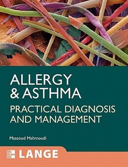 Book Allergy and Asthma: Practical Diagnosis and Management: Practical Diagnosis and Management by Massoud Mahmoudi