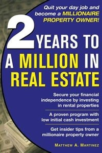 2 Years to a Million in Real Estate