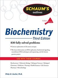 Book Schaum's Outline of Biochemistry, Third Edition by Philip Kuchel