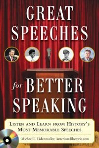 Book Great Speeches for Better Speaking (Book + Audio CD): Listen and Learn from History's Most… by Michael Eidenmuller