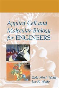 Book Applied Cell and Molecular Biology for Engineers by Gabi Nindl Waite