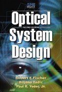 Book Optical System Design, Second Edition by Robert Fischer