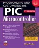Book Programming and Customizing the PIC Microcontroller by Myke Predko