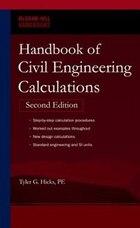 Handbook of Civil Engineering Calculations, Second Edition
