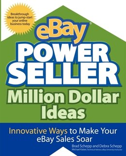 Book eBay PowerSeller Million Dollar Ideas by Brad Schepp
