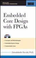 Embedded Core Design With Fpgas by Zainalabedin Navabi