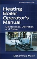 Heating Boiler Operator's  Manual: Maintenance, Operation, and Repair: Maintenance, Operation, and…