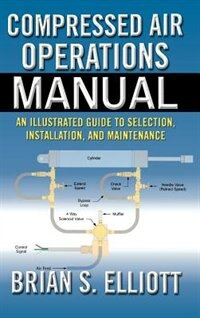 Book Compressed Air Operations Manual by Brian Elliott
