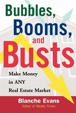 Book Bubbles, Booms, and Busts by Blanche Evans