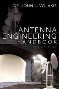 Antenna Engineering Handbook, Fourth Edition by John Volakis