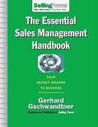 The Essential Sales Management Handbook: Your Secret Weapon to Success