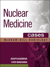 Book Nuclear Medicine Cases by Joseph Rajendran