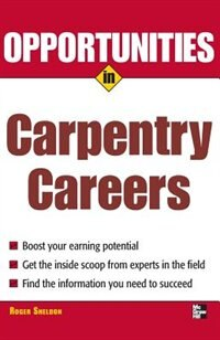 Book Opportunities in Carpentry Careers by Roger Sheldon