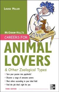 Book Careers for Animal Lovers by Louise Miller