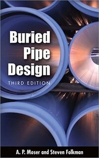 Book BURIED PIPE DESIGN 3/E by A. Moser