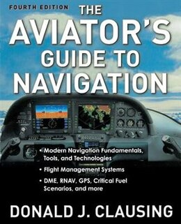 Book The Aviator's Guide to Navigation by Donald Clausing