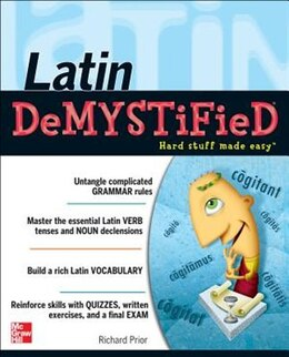 Book Latin Demystified: A Self Teaching Guide by Richard Prior