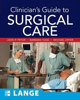 Book Clinician's Guide to Surgical Care by John Pryor