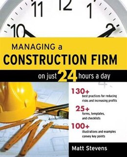 Book Managing a Construction Firm on Just 24 Hours a Day by Matt Stevens
