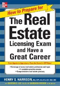 Book How to Prepare For and Pass the Real Estate Licensing Exam: Ace the Exam in Any State the First… by Henry Harrison