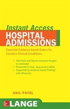 Lange Instant Access Hospital Admissions: Essential Evidence-Based Orders for Common Clinical…