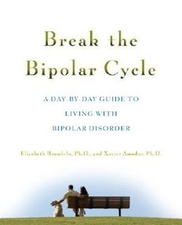 Book Break the Bipolar Cycle: A Day by Day Guide to Living with Bipolar Disorder by Elizabeth Brondolo