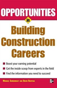Book Opportunities in Building Construction Careers by Michael Sumichrast