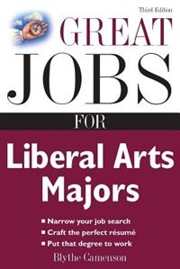 Book Great Jobs for Liberal Arts Majors by Blythe Camenson