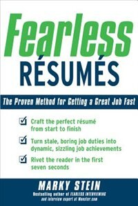 Book Fearless Resumes: The Proven Method for Getting a Great Job Fast: The Proven Method for Getting a… by Marky Stein