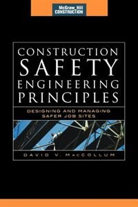 Book Construction Safety Engineering Principles (McGraw-Hill Construction Series): Designing and… by David MacCollum