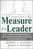 Book Measure of a Leader: The Legendary Leadership Formula That Inspires Initiative and Builds… by Aubrey C. Daniels