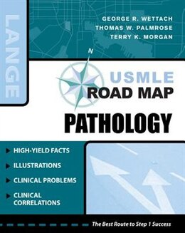 Book USMLE Road Map Pathology: Pathology by George Wettach