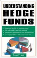 Book Understanding Hedge Funds by Scott Frush