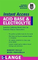 LANGE Instant Access Acid-Base, Fluids, and Electrolytes