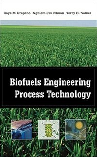Book Biofuels Engineering Process Technology by Caye Drapcho