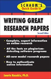 Book Schaum's Quick Guide to Writing Great Research Papers by Laurie Rozakis