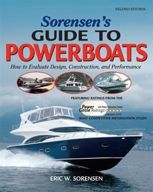 Sorensen's Guide to Powerboats, 2/E by Eric Sorensen