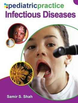 Book Pediatric Practice Infectious Diseases: Infectious Diseases by Samir Shah