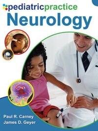 Book Pediatric Practice Neurology: Neurology by Paul Carney