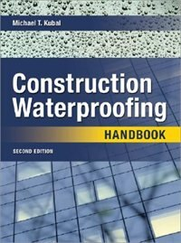 Book Construction Waterproofing Handbook: Second Edition by Michael Kubal