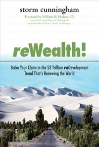 Book ReWealth!: Stake Your Claim in the $2 Trillion Development Trend That's Renewing the World: Stake… by Storm Cunningham
