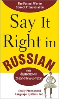 Book Say It Right in Russian: The Fastest Way to Correct Pronunciation Russian by EPLS