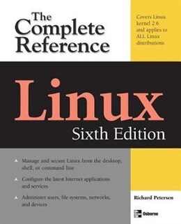 Book Linux: The Complete Reference, Sixth Edition: The Complete Reference, Sixth Edition by Richard Petersen