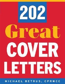 Book 202 Great Cover Letters by Michael Betrus
