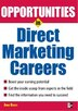 Opportunties in Direct Marketing by Anne Basye