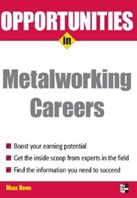 Book Opportunities in Metalworking by Mark Rowh